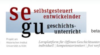Segu – selbstgesteuert-entwickelnder Geschichtsunterricht