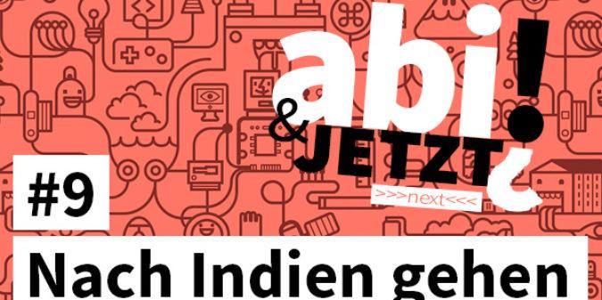 Abi & JETZT?! #9 FSJ — Missionarin auf Zeit in Indien