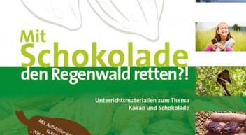 Neue Unterrichtsmaterialien zum Thema Kakao, Schokolade und Regenwald