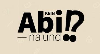 """Kein Abi, na und!? — """"Auf die Gesamt-Persönlichkeit von Bewerbern schauen"""""""
