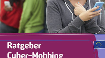 Ratgeber Cyber-Mobbing