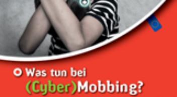 Was tun bei (Cyber)-Mobbing?