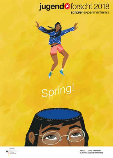 """""""Spring!"""" – Auftakt zur 53. Wettbewerbsrunde von Jugend forscht Für Lernende Wettbewerbe Wettbewerbe für Schüler: MINT & Naturwissenschaften"""