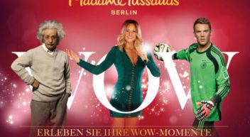 Madame Tussauds Berlin – Ihre WOW-Momente im Herzen der Hauptstadt