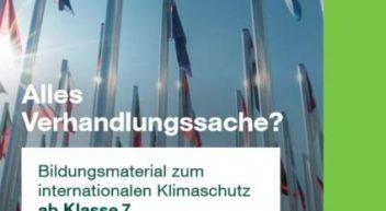 Bildungsmaterial Klimaschutz und Klimapolitik: Alles Verhandlungssache?