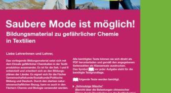 Bildungsmaterial gefährliche Chemie in Textilien: Saubere Mode ist möglich! (Sekundarstufe I+II)