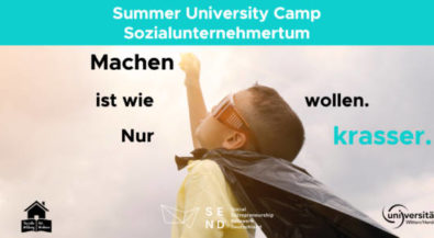 """Machen ist wie wollen, nur krasser"""": Summer University Camp Sozialunternehmertum für zukünftige Weltverbesserer"""